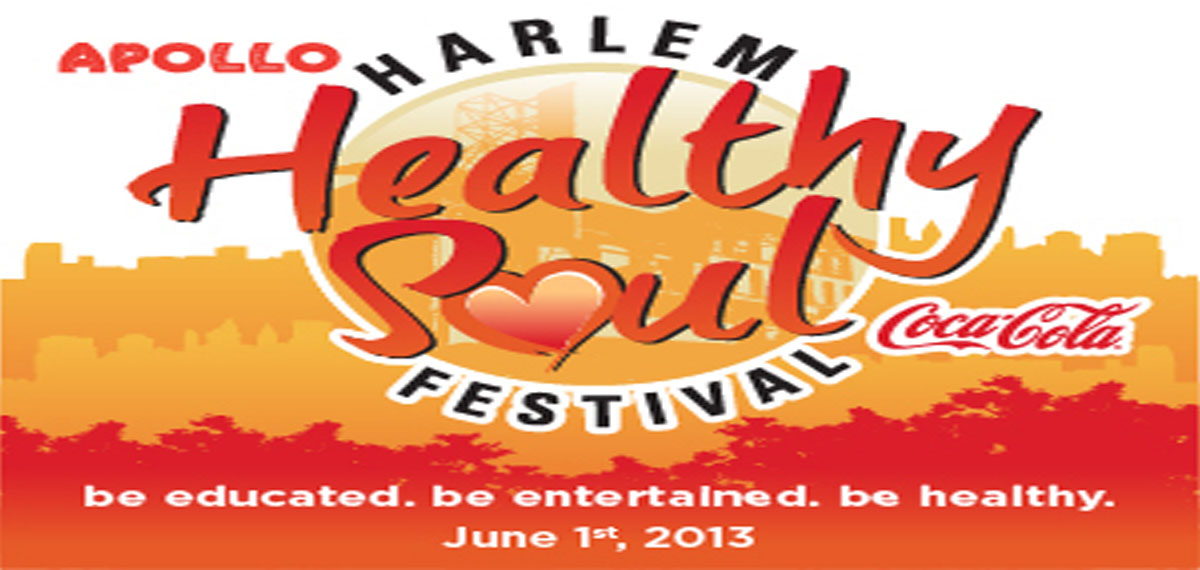THE APOLLO THEATER PRESENTS – HARLEM HEALTHY SOUL FESTIVAL