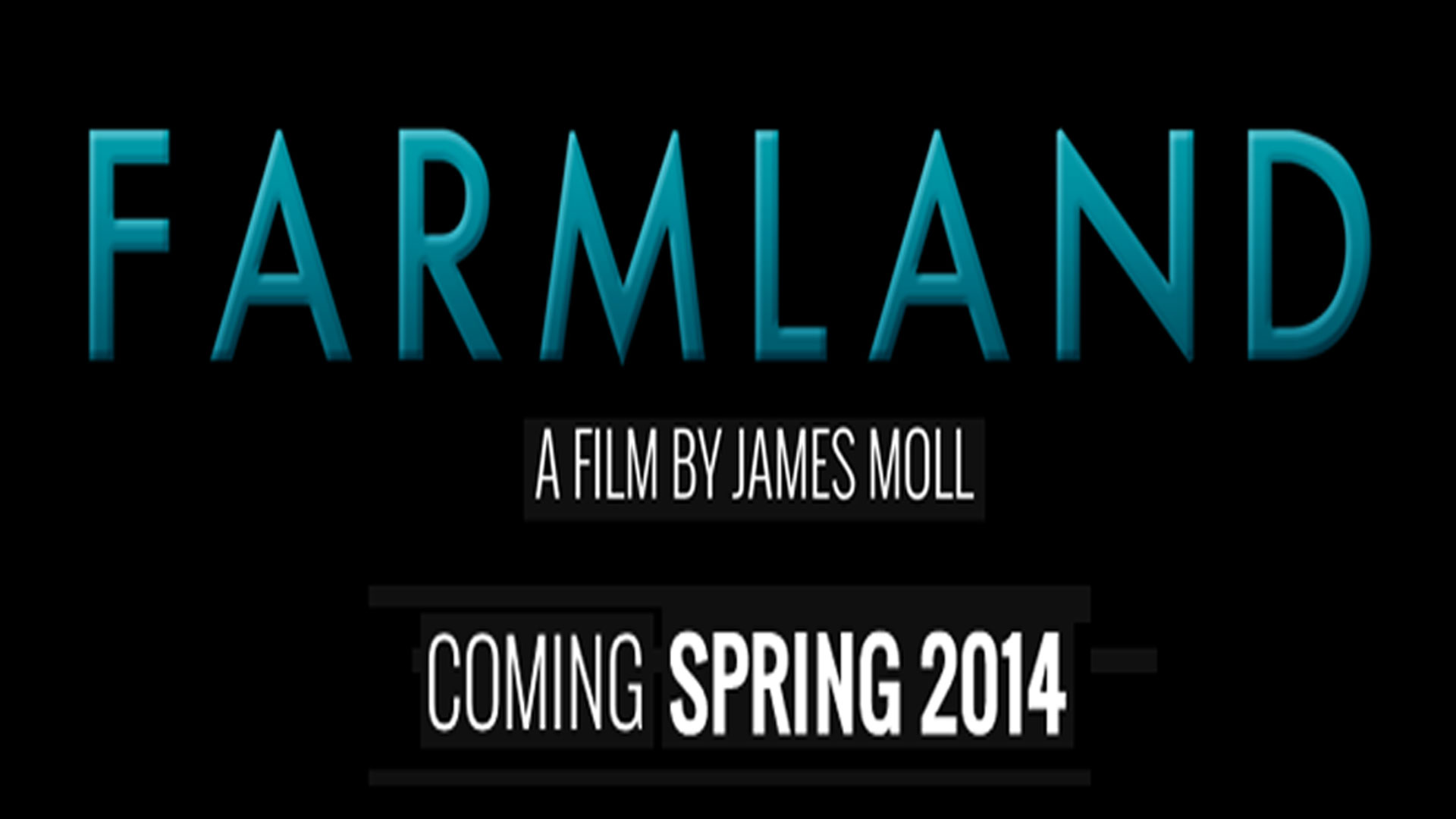 Farmland: The Movie