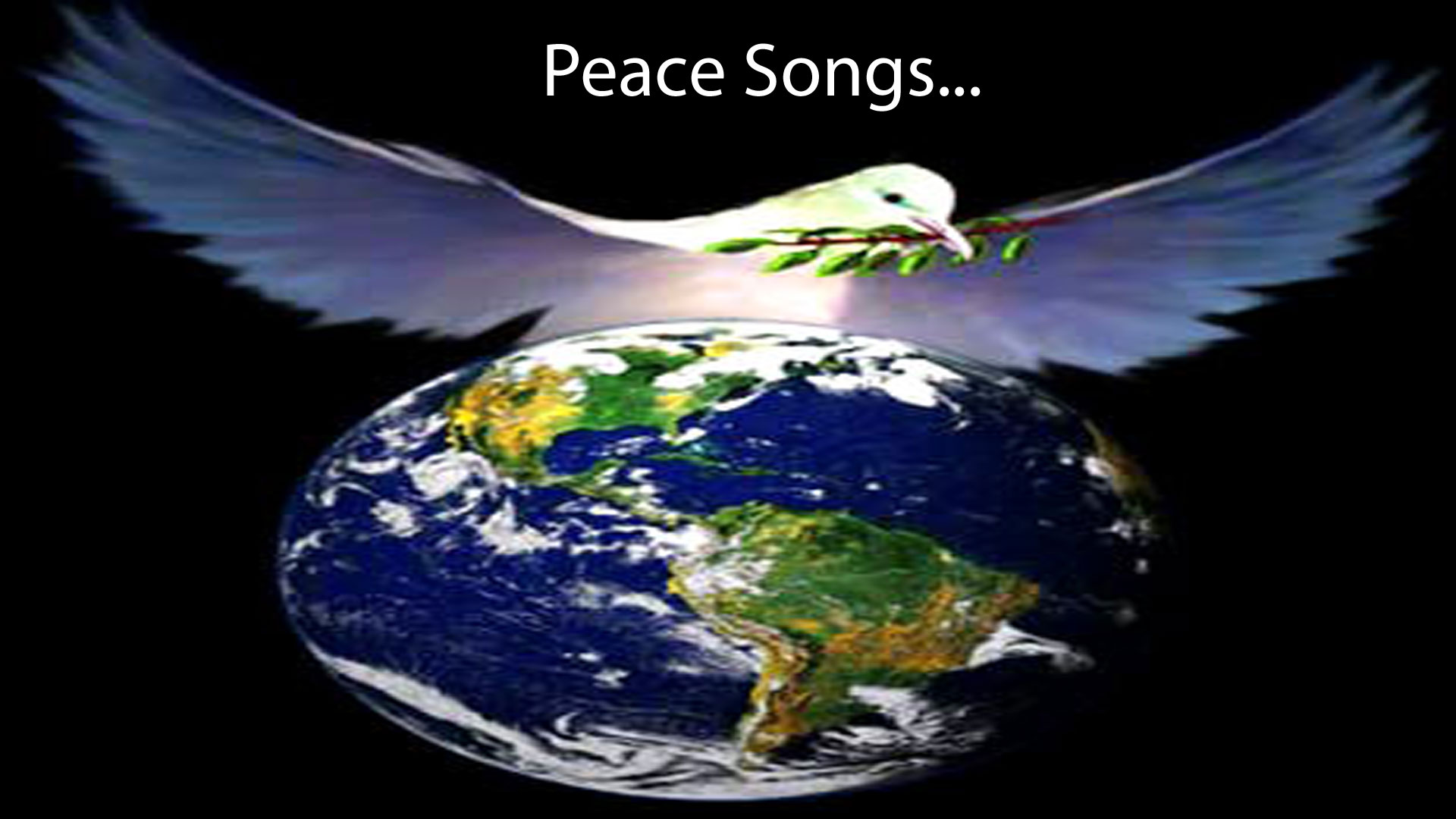 Peace Songs...