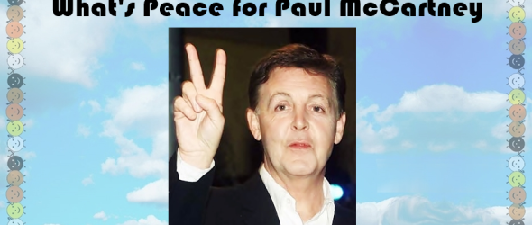 What's Peace for Paul McCartney