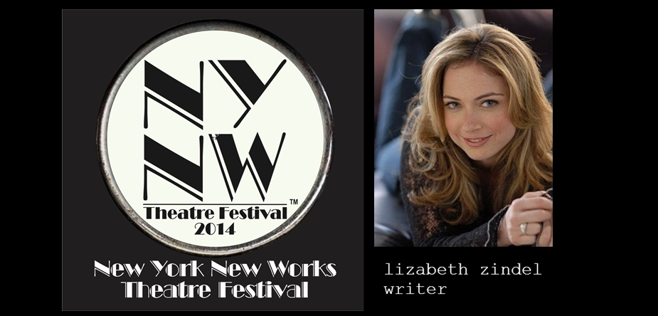 Lizabeth Zindel – New York New Works Theatre Festival