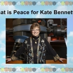 What's Peace Kate Bennett