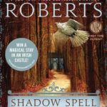Shadow Spell (Cousins O'Dwyer) by Nora Roberts