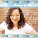 What Peace Means to Kiera Cass
