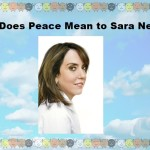 What Does Peace Mean to Sara Nelson?