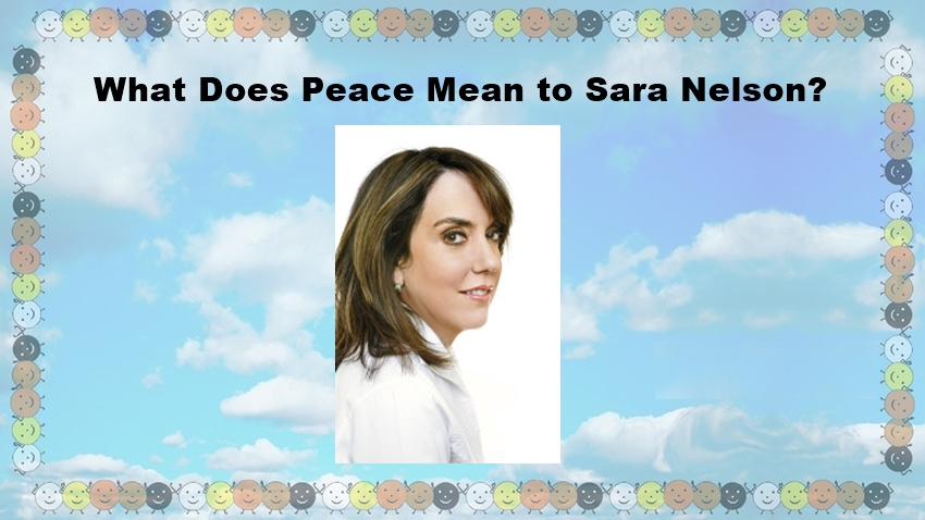 What's Peace Sara Nelson
