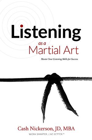 Cash Nickerson Listening as a Martial Art
