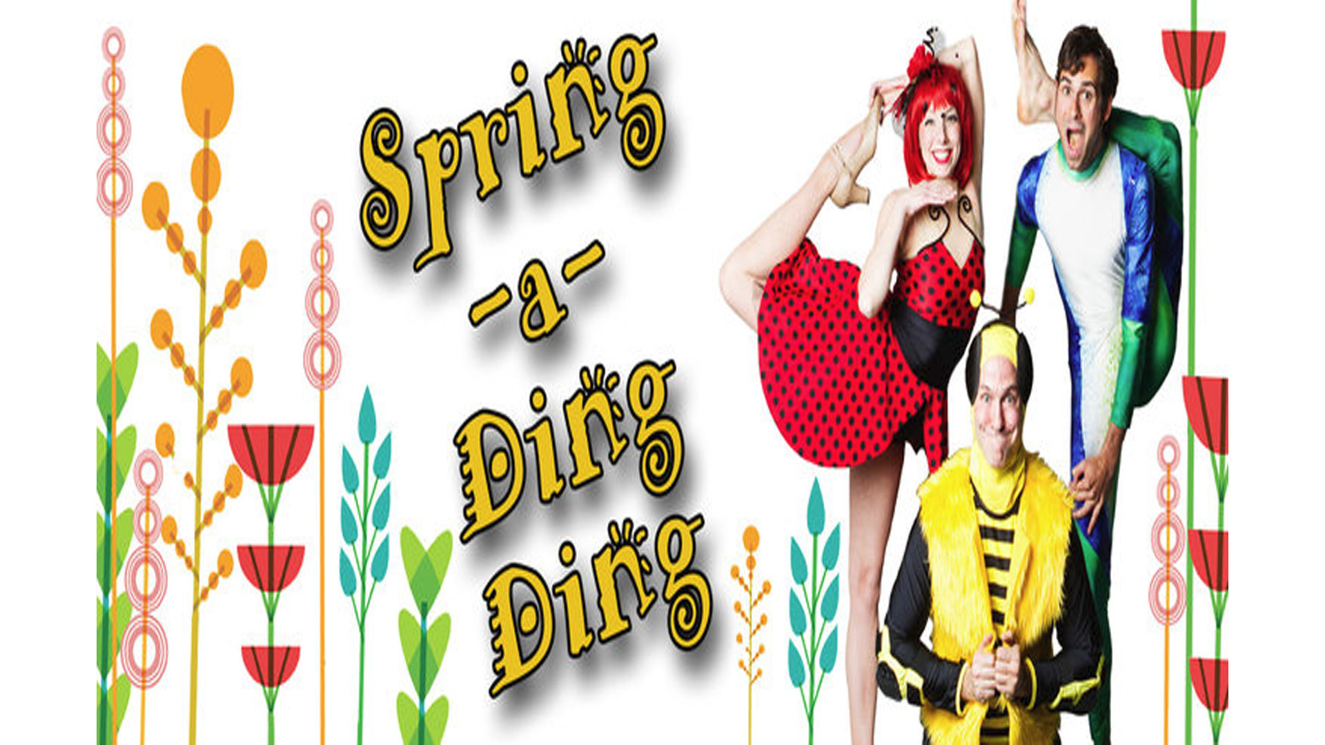 Cirquetacular's Spring-a-Ding DING . THIS WEEKEND through June 3rd!