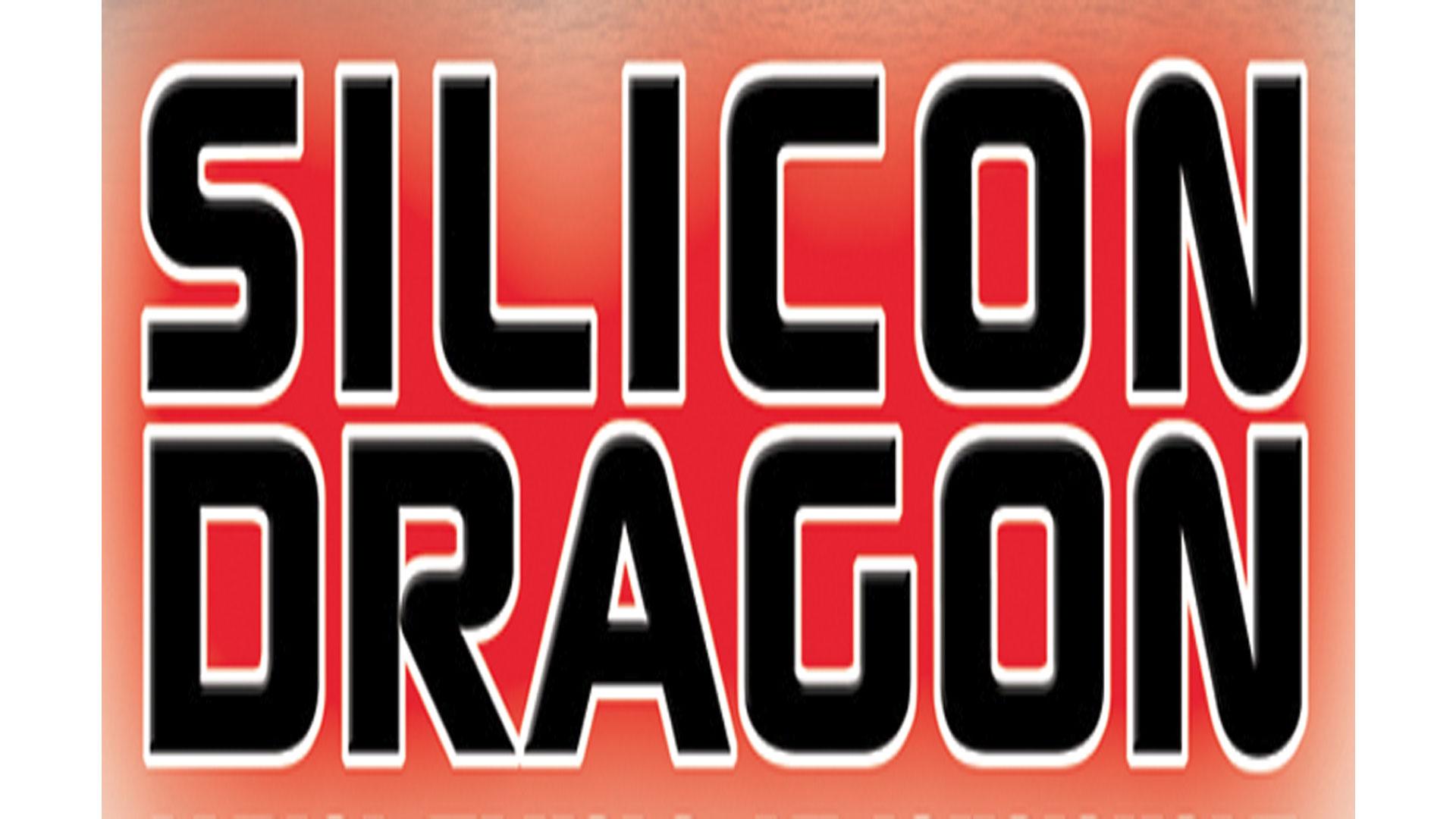 Silicon Dragon, LA 2017, Video and Podcast are Here…