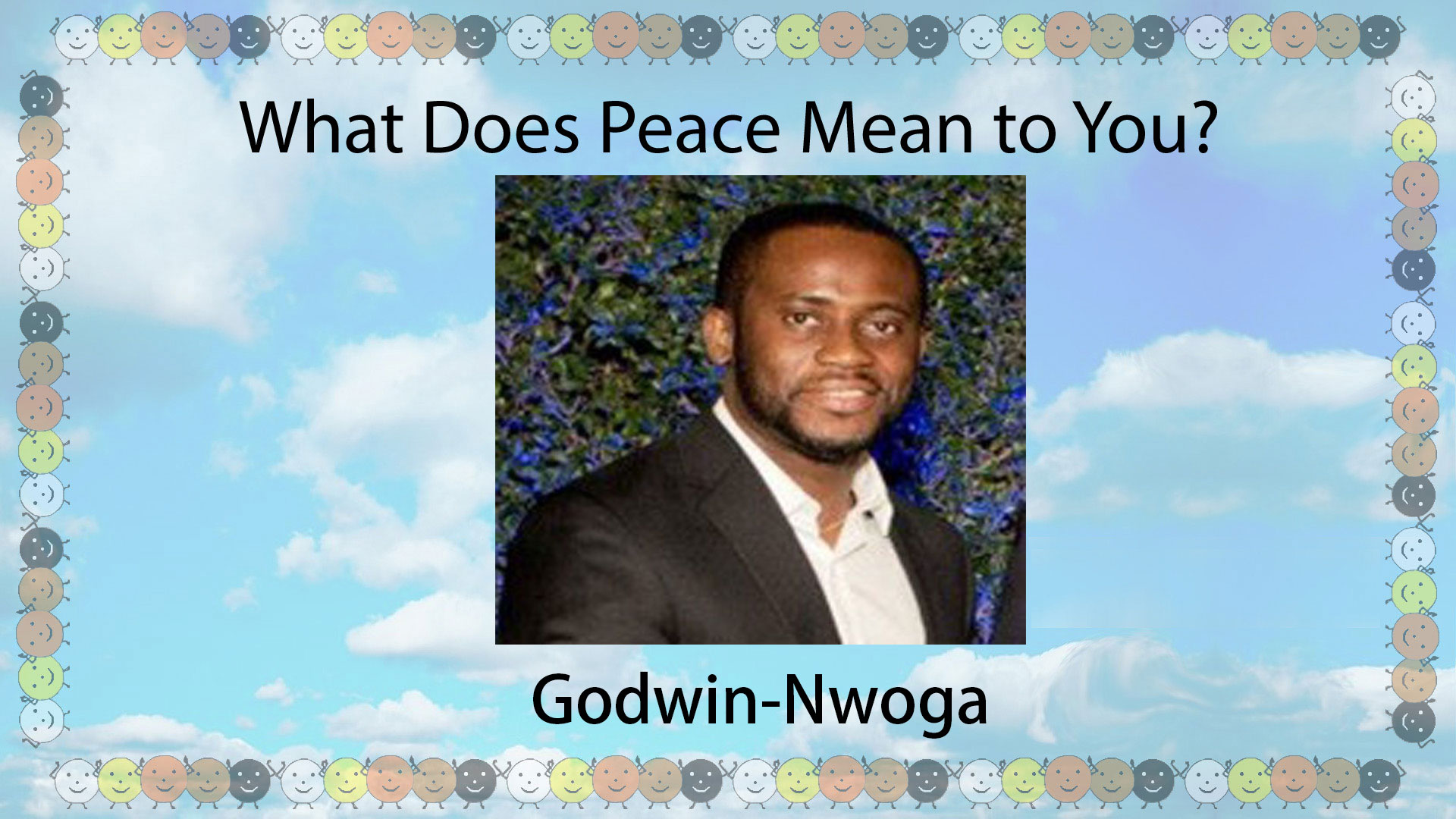 What's Peace Mean to You