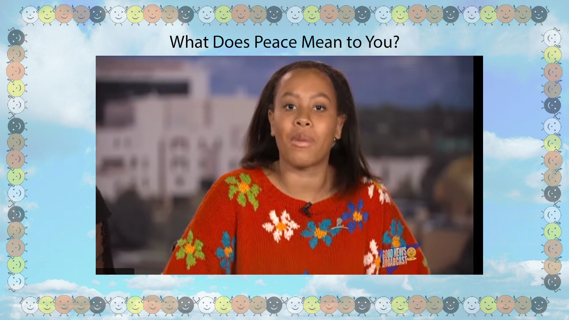 What does Peace mean to Courtney?