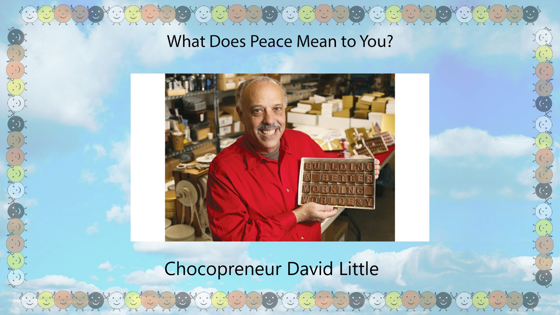 What's peace means for David little?