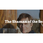 The Shaman of the Sea – Reid Stowe, the World's Greatest Long Distance Sailor.  Are you a sailor, let  us know?