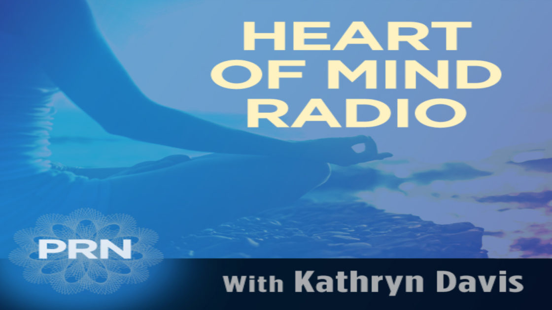 "The Show ""Heart of Mind Radio"" Broadcasts on Saturday at 6:00 PM"