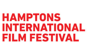 Hamptons International Film Festival Announces 2018 Award Winners